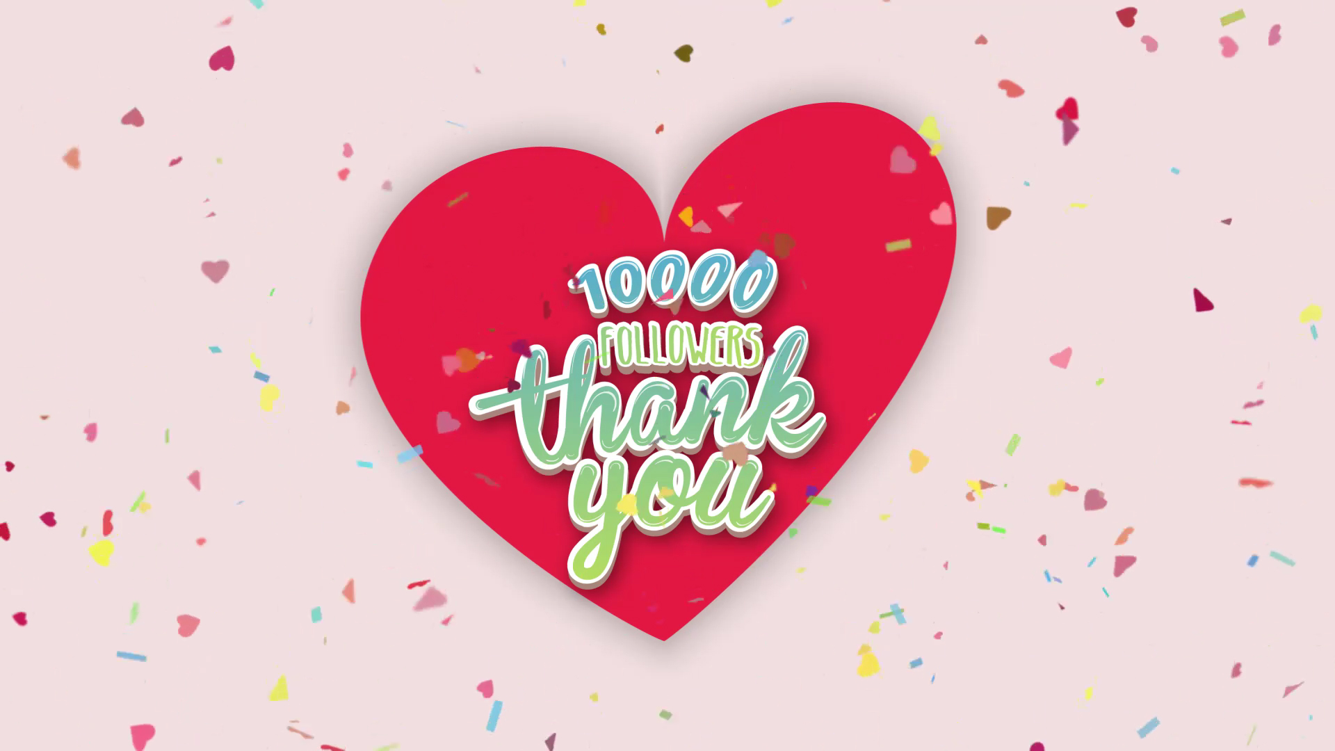 10K Followers Thank You Motion Graphic with Heart shape